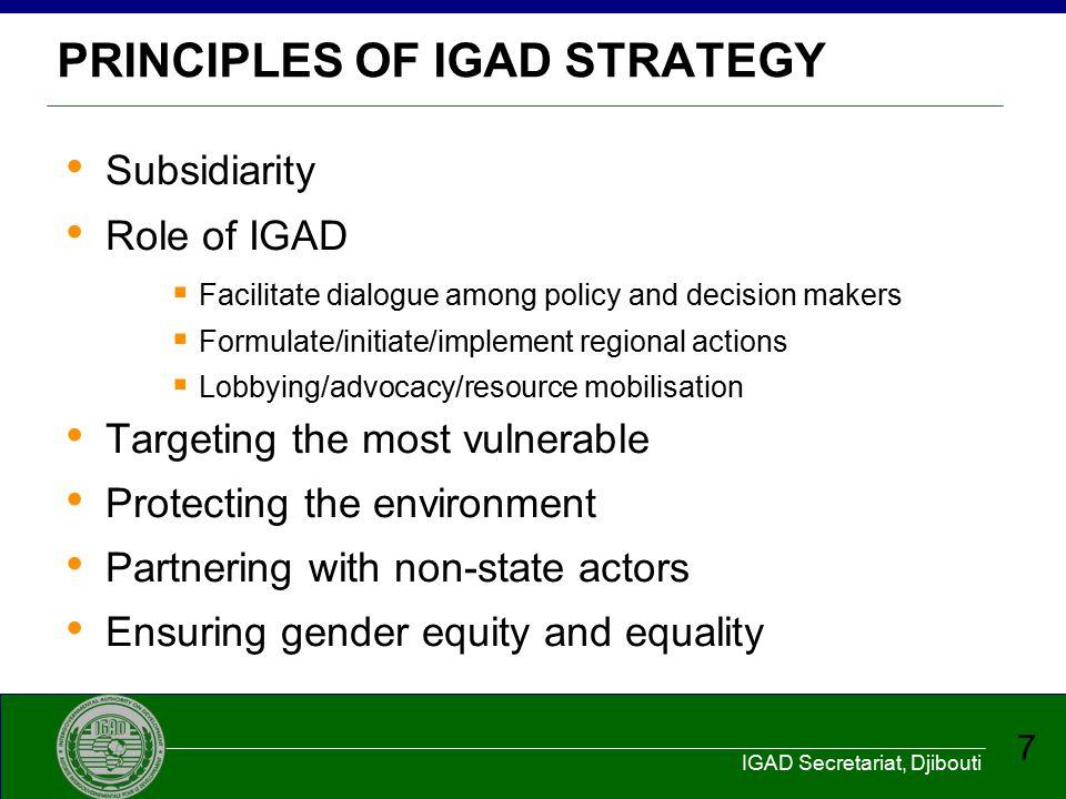 IGAD Secretariat, Djibouti 18 IGAD REGIONAL PLATFORM O MS, IGAD, AUC, EAC/ COMESA, Devt.
