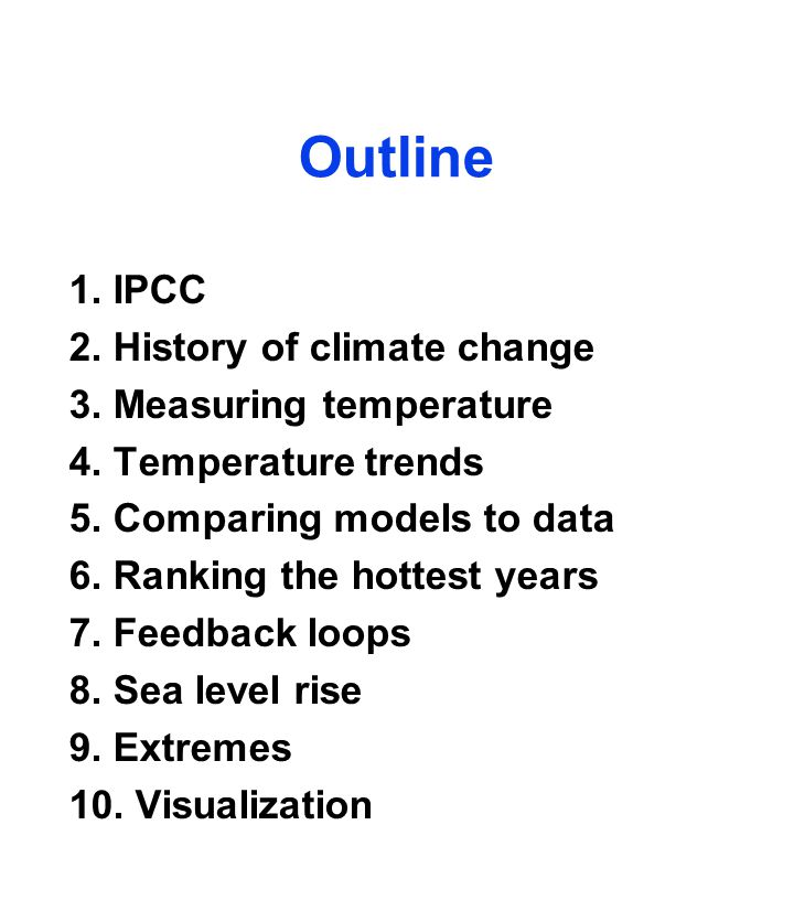 Outline 1. IPCC 2. History of climate change 3. Measuring temperature 4.
