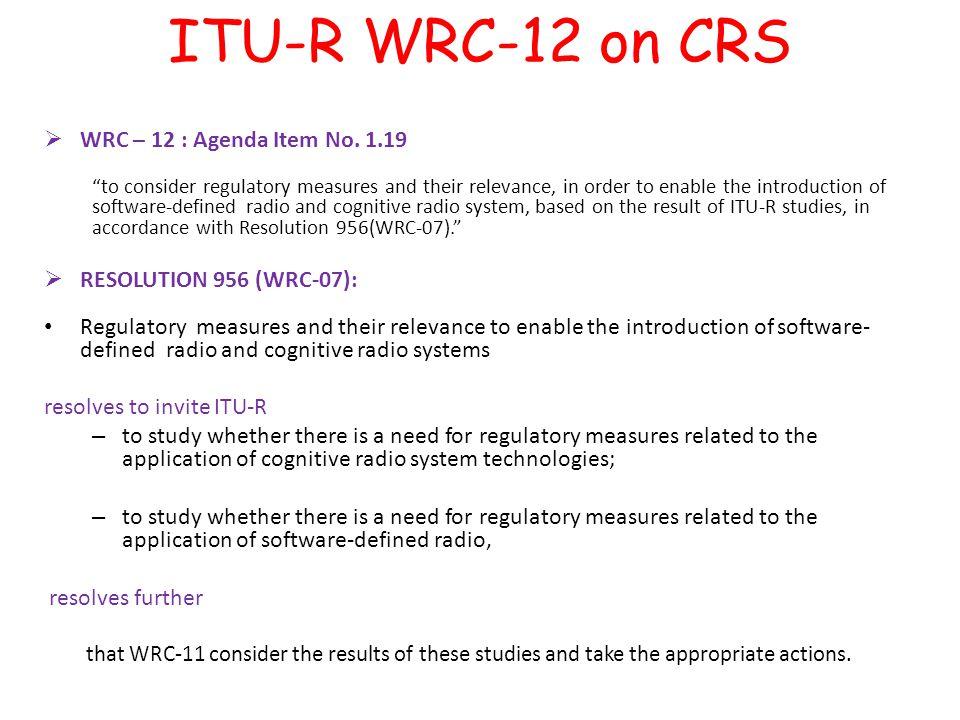  WRC – 12 : Agenda Item No.