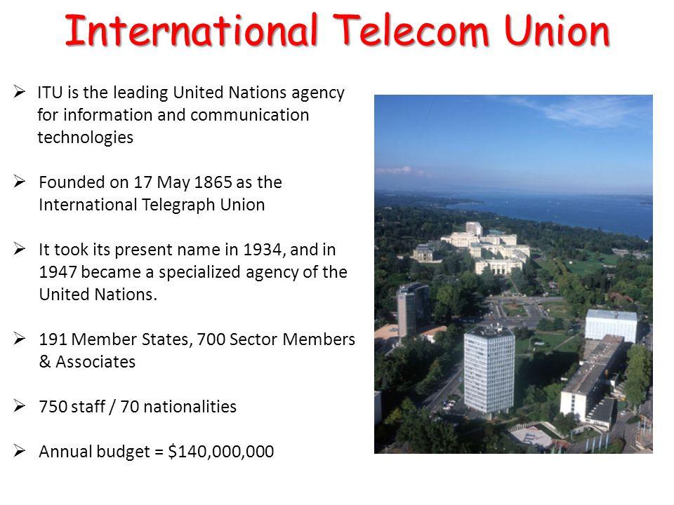 Member States Sector Members Associates UN bodies e.g.