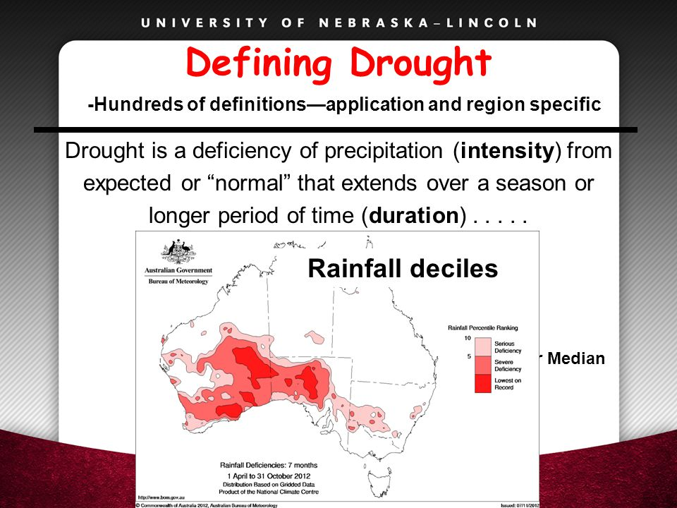 """Defining Drought Drought is a deficiency of precipitation (intensity) from expected or """"normal"""" that extends over a season or longer period of time (d"""