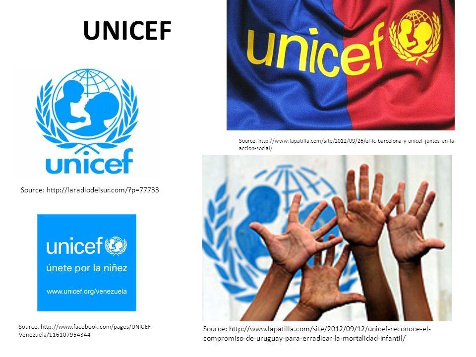UNICEF Source: http://laradiodelsur.com/?p=77733 Source: http://www.lapatilla.com/site/2012/09/12/unicef-reconoce-el- compromiso-de-uruguay-para-errad