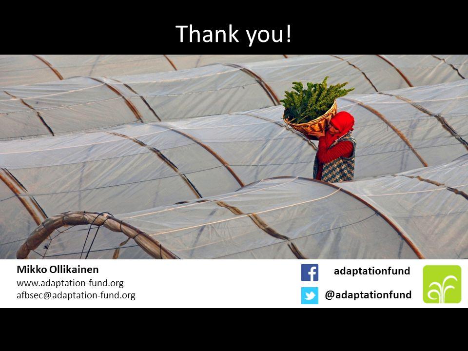 Thank you! Mikko Ollikainen www.adaptation-fund.org afbsec@adaptation-fund.org @adaptationfund adaptationfund