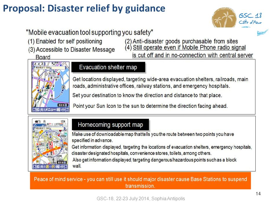 Proposal: Disaster relief by guidance 14 GSC-18, 22-23 July 2014, Sophia Antipolis