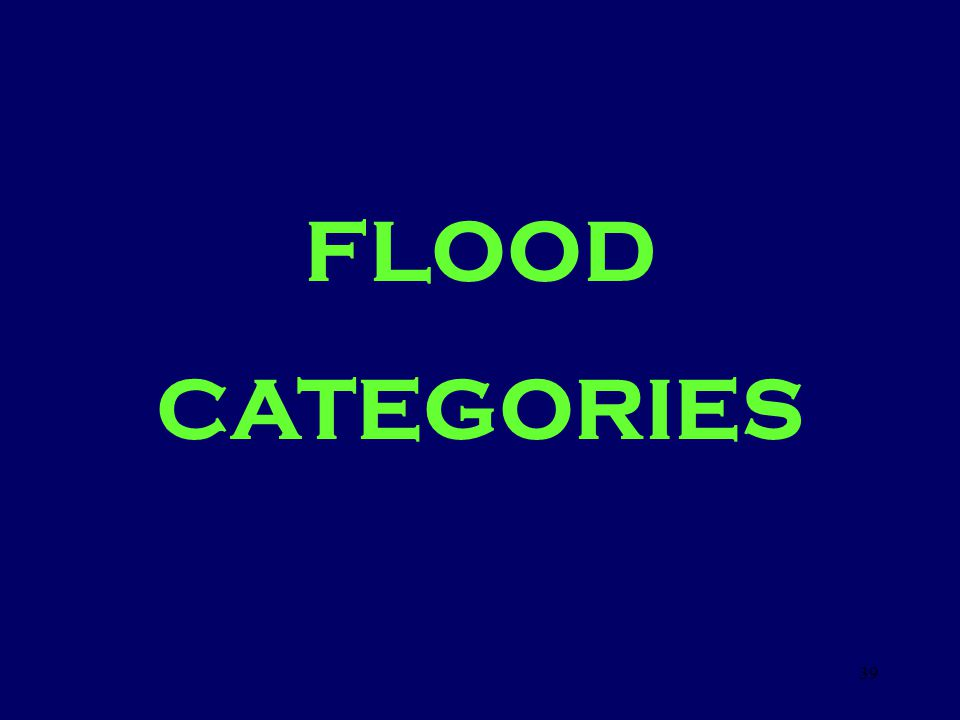 FLOOD CATEGORIES 39