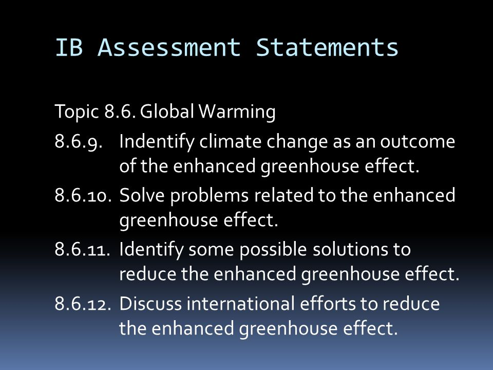 IB Assessment Statements Topic 8.6.