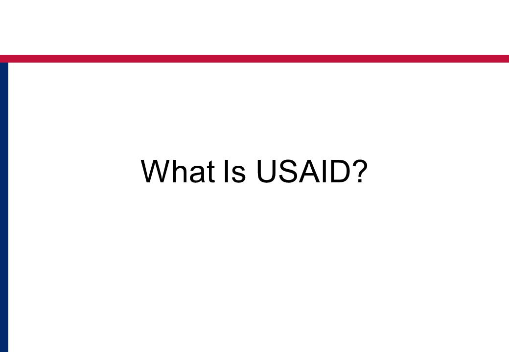 What Is USAID?