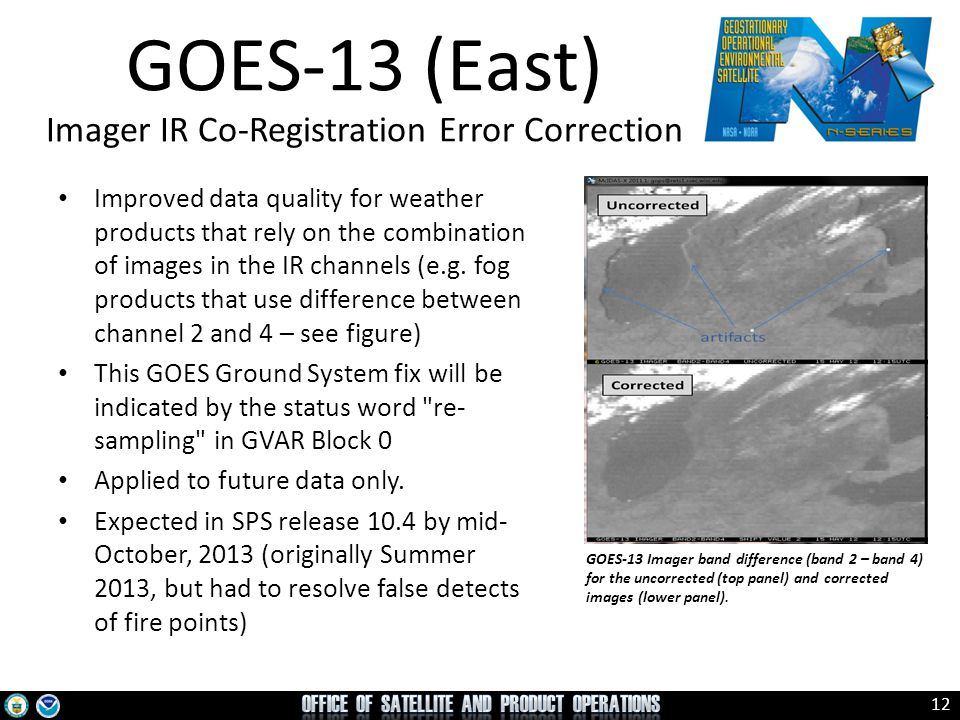 13 http://www.nesdis.noaa.gov/flyout_schedules.html http://www.goes-r.gov - GOES Flyout Schedule April 10, 2013 Look forward to engagement of users RE GOES-R activation: E/W, storage, operate