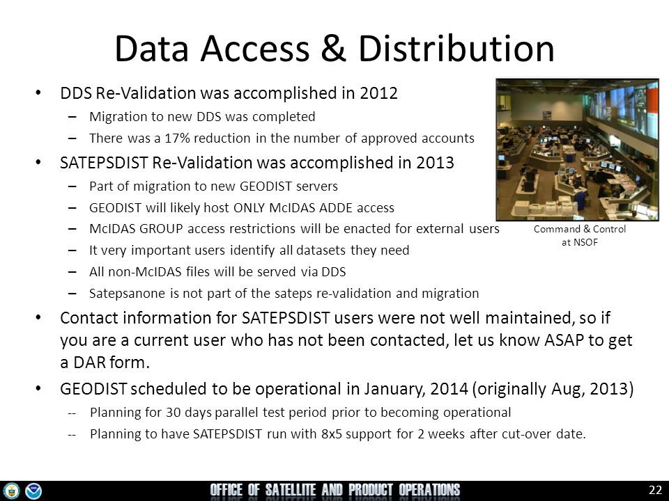 23 New enterprise system Product Distribution and Access (PDA) is coming Will be used for legacy GOES/POES, NPP, IJPS and GOES-R data access Operational for legacy and NPP planned for Oct 2014 McIDAS ADDE access will remain on GEODIST Future Data Access & Distribution The only planned backup for PDA is to serve NPP/JPSS at CBU (Fairmont, WV).