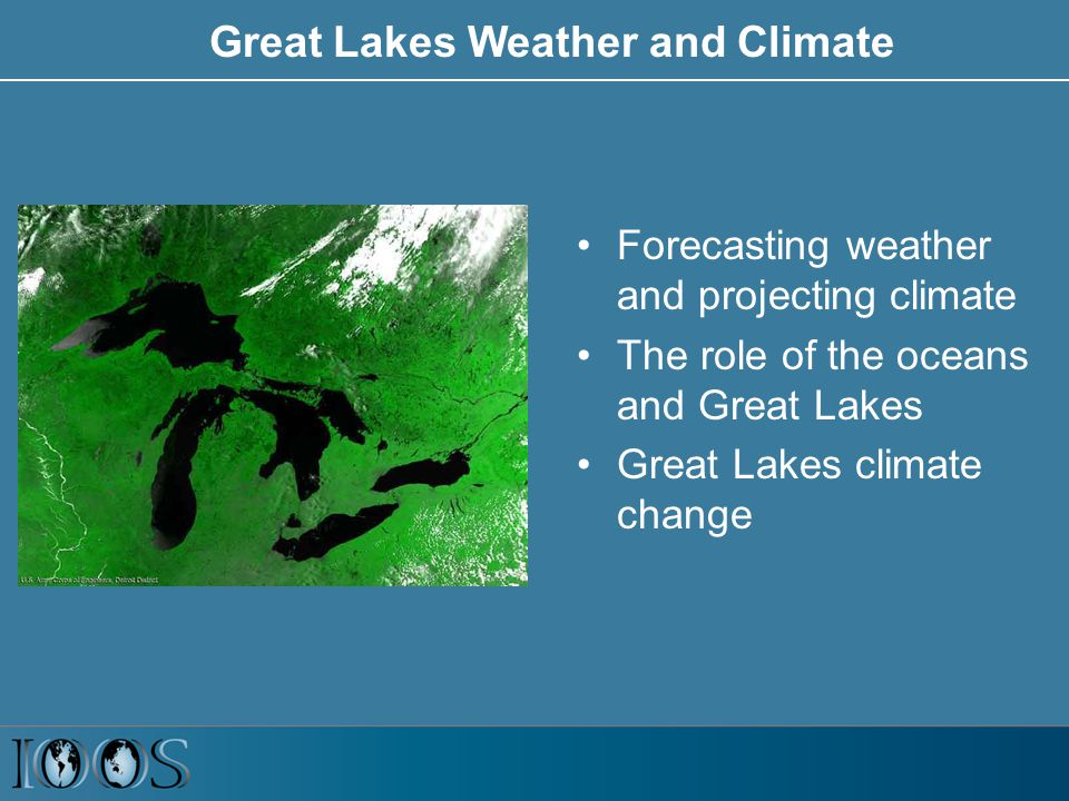 Projected Temperature Increase in the Great Lakes Region (by 2070-99) Summer Winter Higher emissionsLower emissions Deg F 16 15 14 13 12 11 10 9 8 7 6 Deg F 16 15 14 13 12 11 10 9 8 7 6