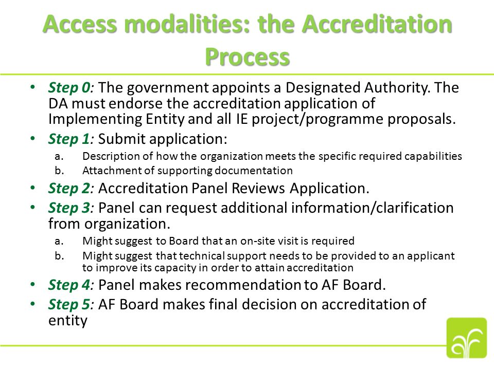 Access modalities: the Accreditation Process Step 0: The government appoints a Designated Authority.