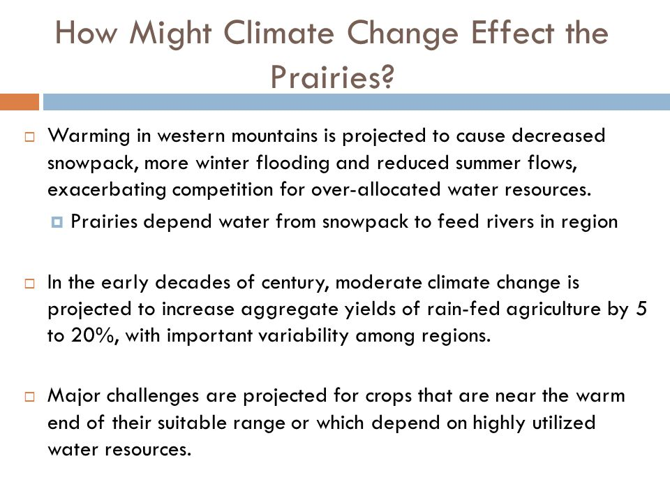 How Might Climate Change Effect the Prairies.