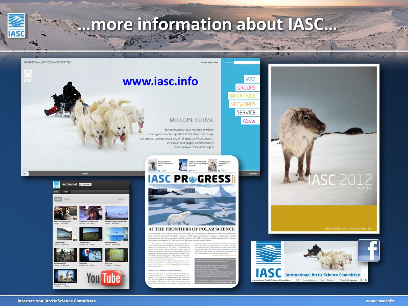 International Arctic Science Committee www.iasc.info …more information about IASC… www.iasc.info