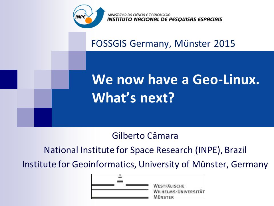 We now have a Geo-Linux. What's next.