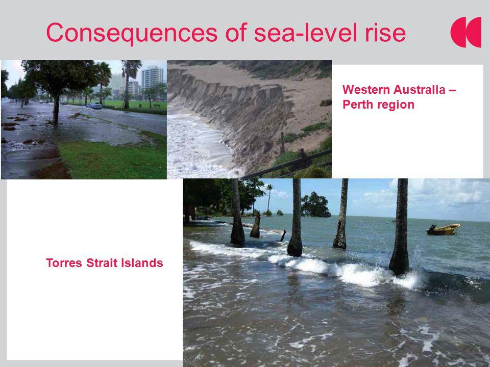 Consequences of sea-level rise Western Australia – Perth region Torres Strait Islands