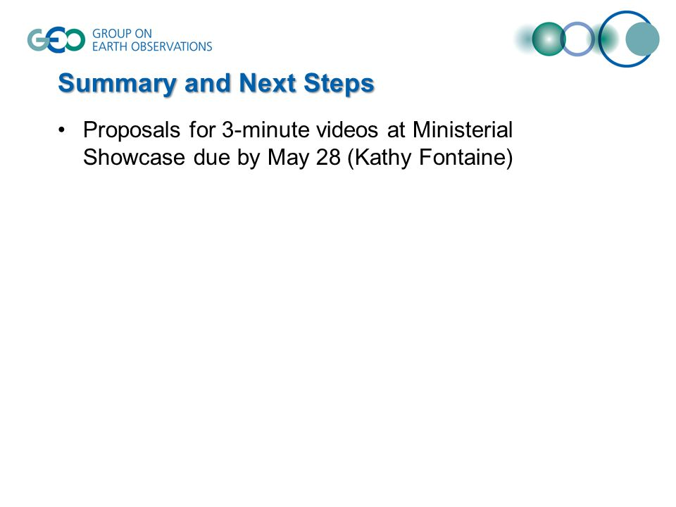 Summary and Next Steps Proposals for 3-minute videos at Ministerial Showcase due by May 28 (Kathy Fontaine)
