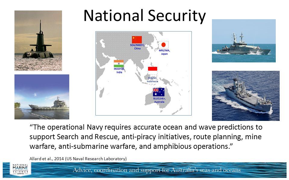 "National Security INDESO, Indonesia ""The operational Navy requires accurate ocean and wave predictions to support Search and Rescue, anti-piracy initi"