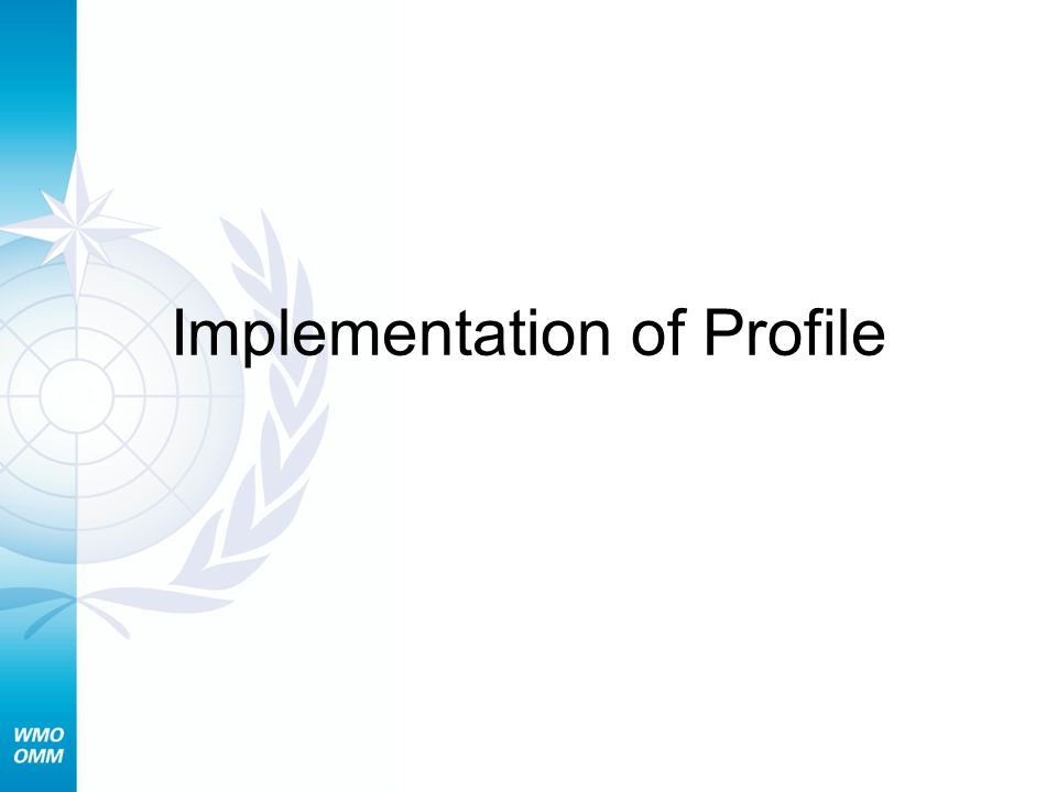 Implementation of Profile