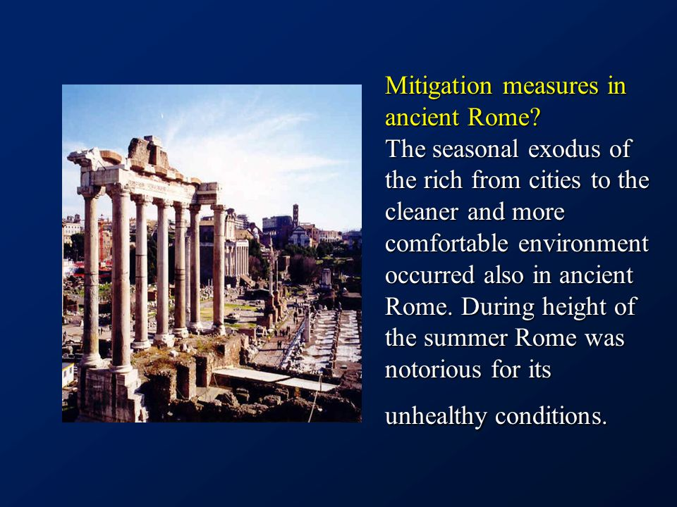Mitigation measures in ancient Rome.