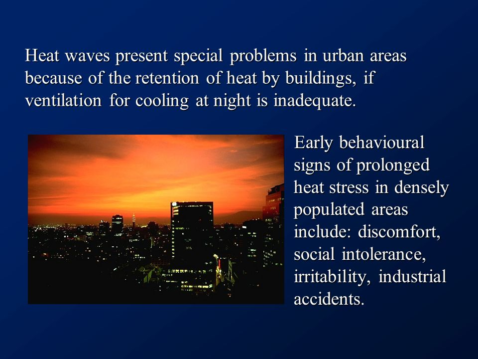 During heat wave: Not only warning, but also recommendation and help!Not only warning, but also recommendation and help.