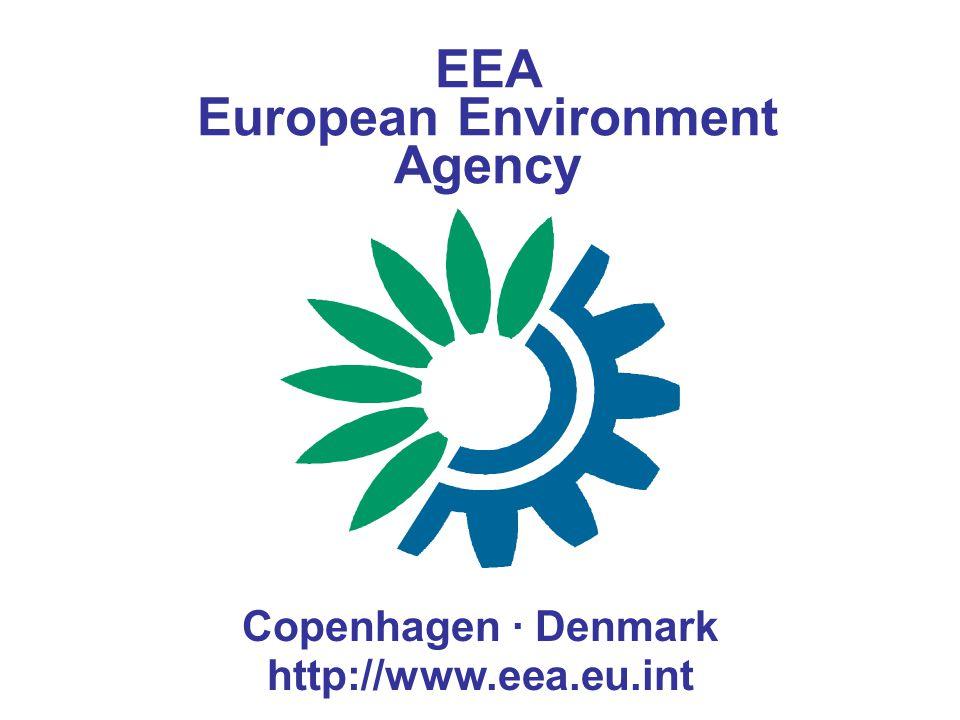 EEA European Environment Agency Copenhagen · Denmark http://www.eea.eu.int