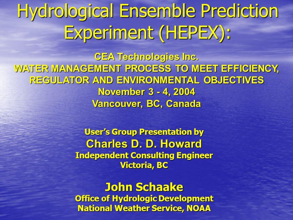 Hydrological Ensemble Prediction Experiment (HEPEX): CEA Technologies Inc.