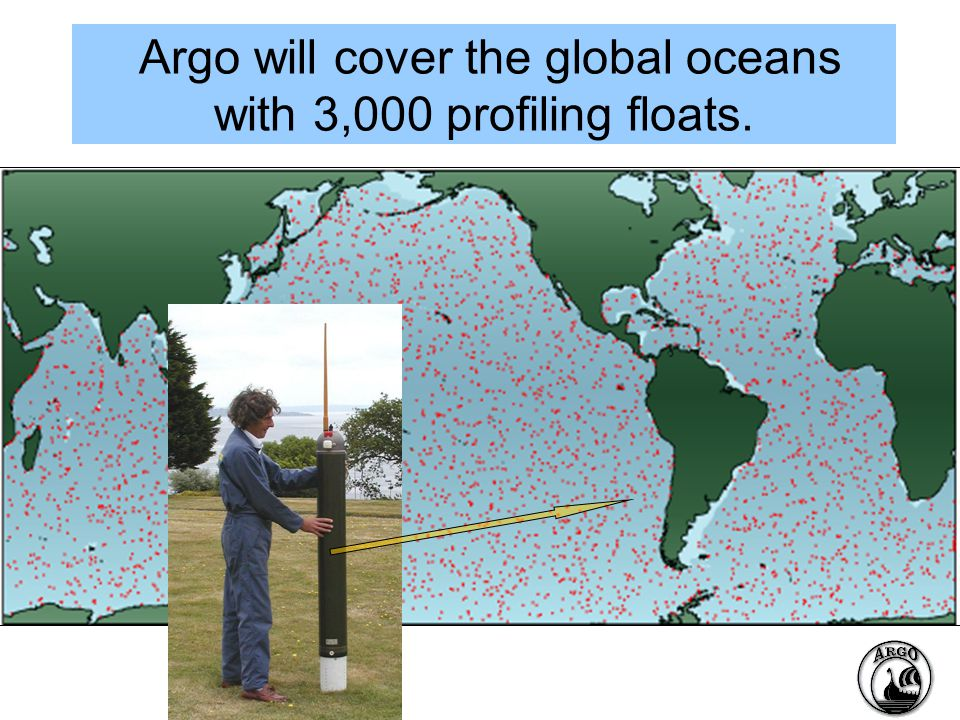 Argo will cover the global oceans with 3,000 profiling floats.