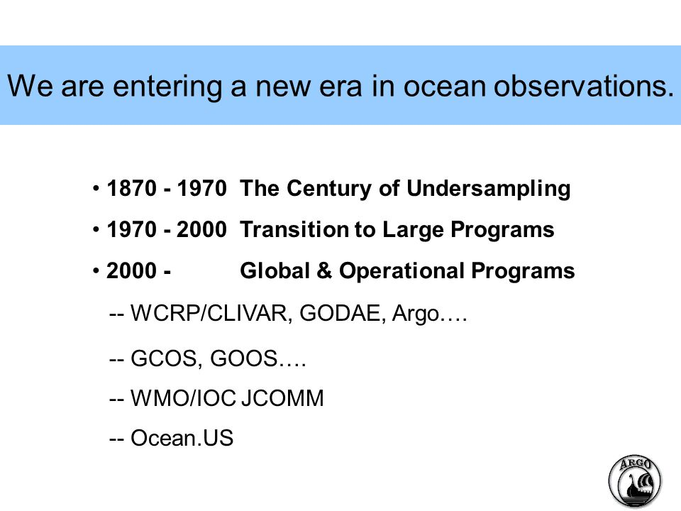 We are entering a new era in ocean observations.