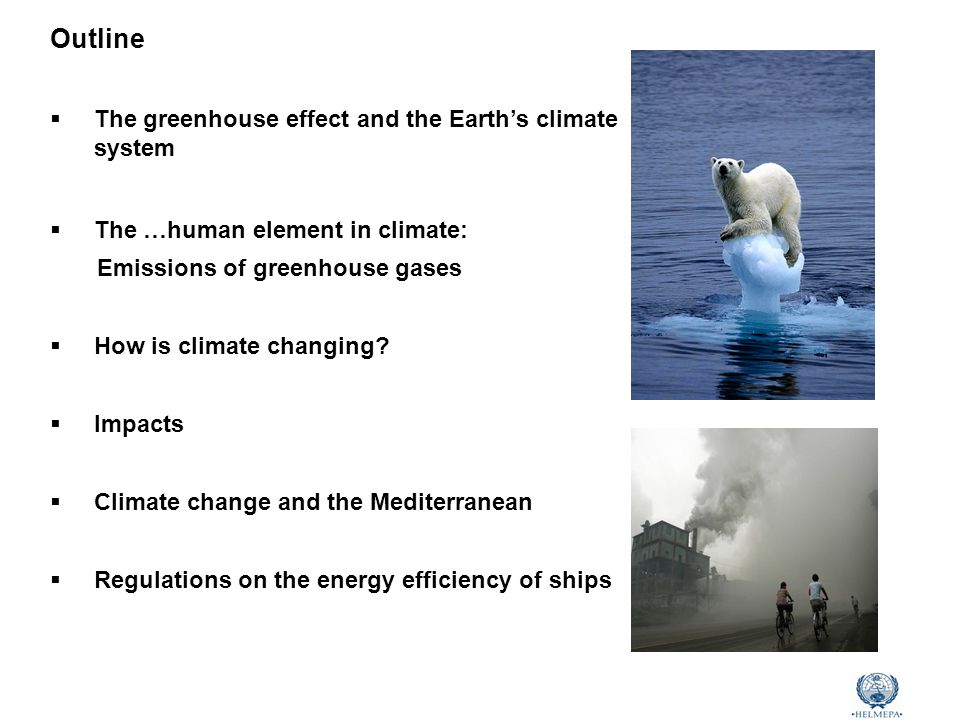 Marine Environmental Awareness Course CO 2 (ppm) Greenhouse gases Concentration (1750) Concentration (2009) Increase Warming potential RF Carbon Dioxide (CO 2 ) 280 ppm386.8 ppm38%163.6% Methane (CH 4 )700 ppb1803 ppb158%2118.1% Nitrous Oxide (N 2 O)270 ppb322.5 ppb19%3106.3% F-gases (CFCs,HFCs,SF 6 ) -900 ppt-140 - 2390012% Source: World Meteorological Organization (WMO) Human-induced increases in GHGs