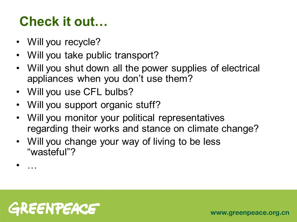 Check it out… Will you recycle. Will you take public transport.