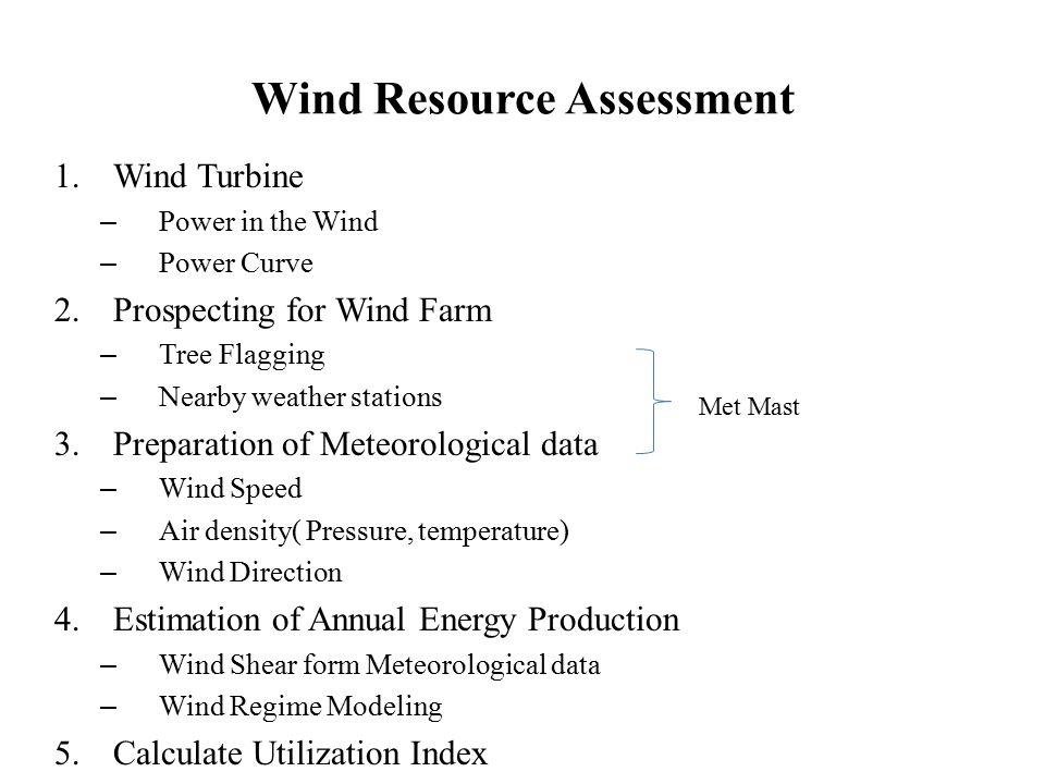 References: Wind Energy - Gerhard J.