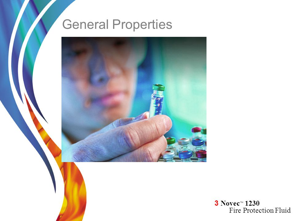 3 Novec ™ 1230 Fire Protection Fluid General Properties