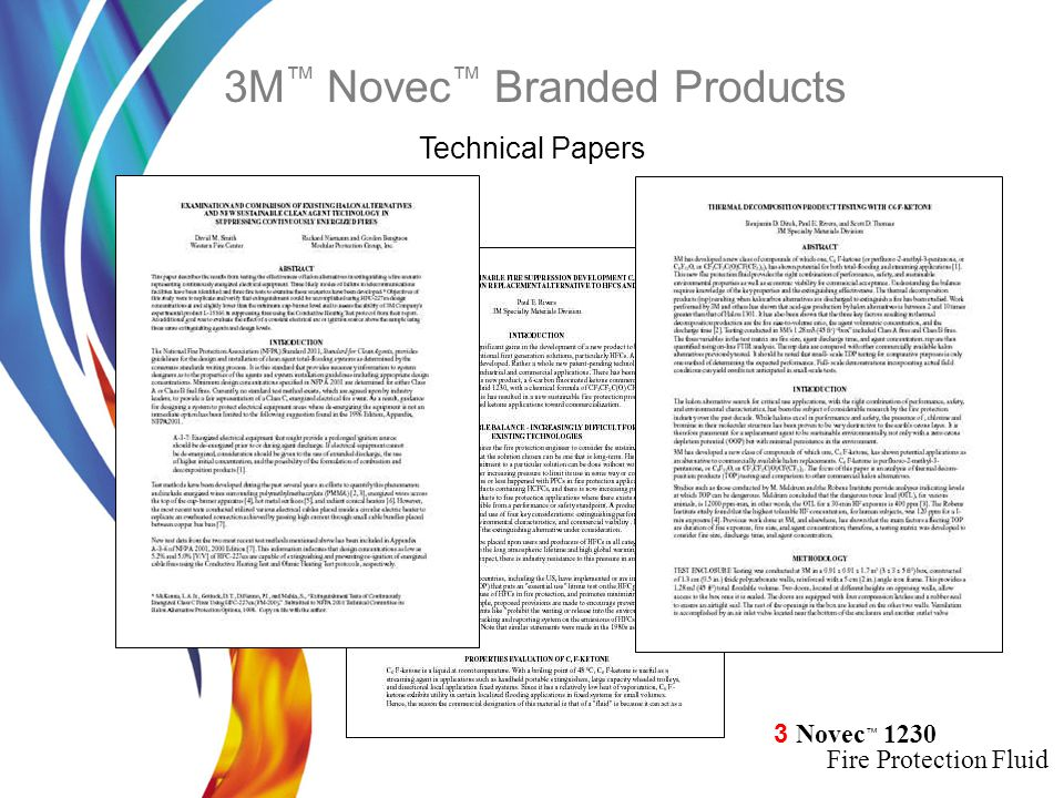 3 Novec ™ 1230 Fire Protection Fluid Technical Papers 3M ™ Novec ™ Branded Products