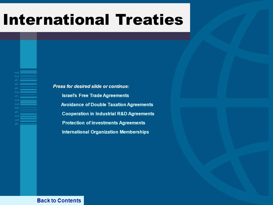 International Treaties Israel's Free Trade Agreements Avoidance of Double Taxation Agreements Cooperation in Industrial R&D Agreements Protection of I