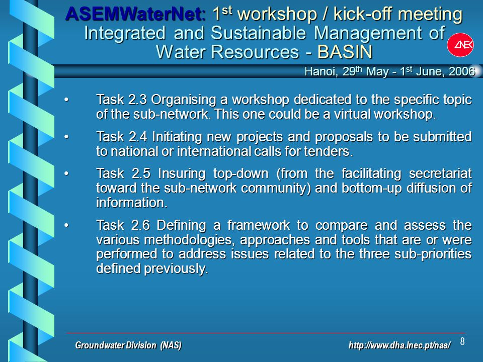 8 Task 2.3 Organising a workshop dedicated to the specific topic of the sub-network.