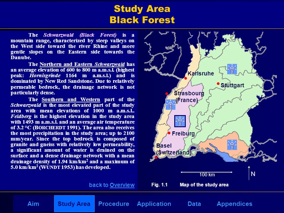 AppendicesAimDataStudy AreaProcedureApplication Study Area Black Forest The Schwarzwald (Black Forest) is a mountain range, characterized by steep val