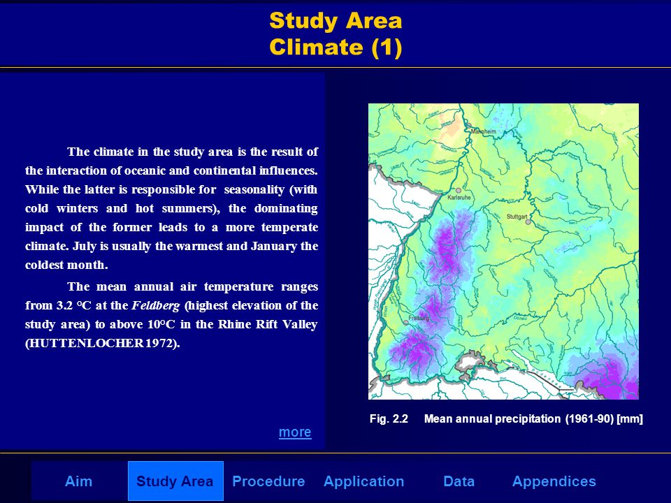 AppendicesAimDataStudy AreaProcedureApplication Study Area Climate (1) The climate in the study area is the result of the interaction of oceanic and continental influences.