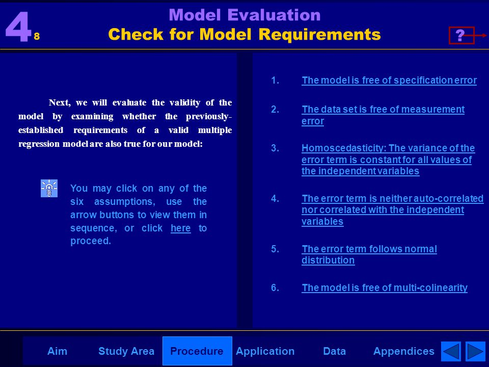 AppendicesAimDataStudy AreaProcedureApplication Model Evaluation Check for Model Requirements Next, we will evaluate the validity of the model by exam