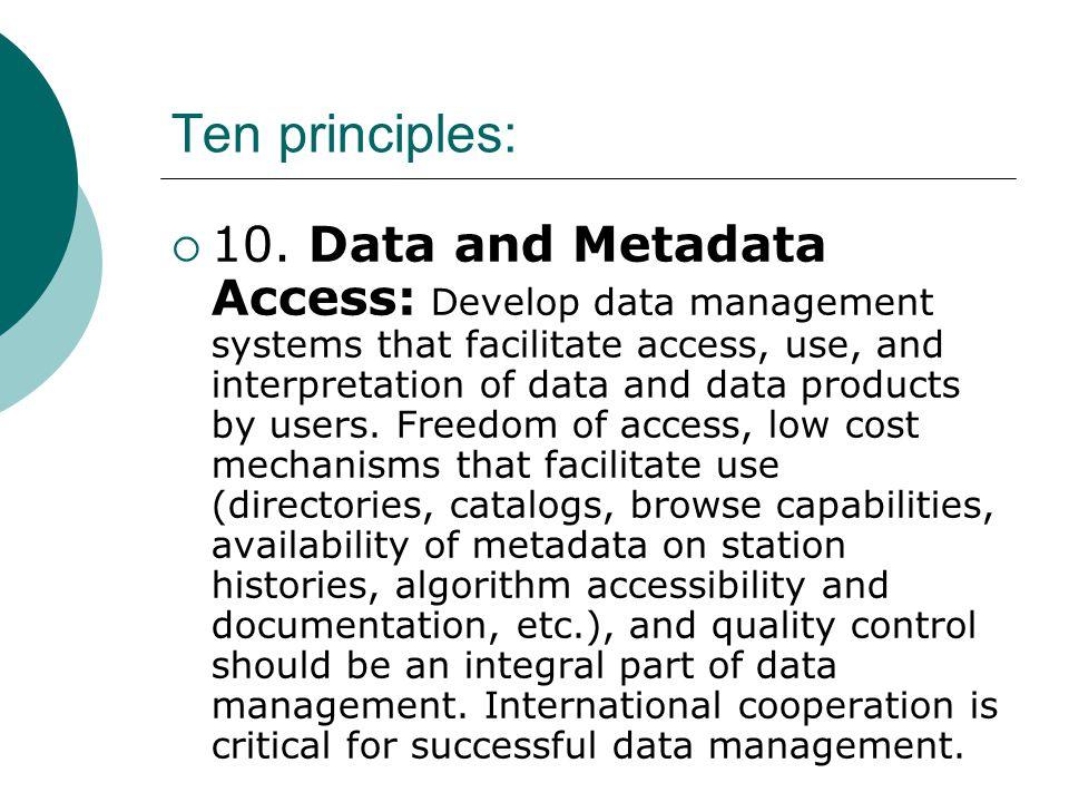 Ten principles:  10.