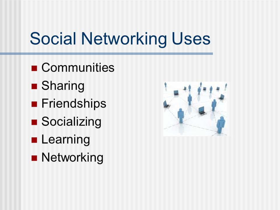 Social Networking Uses Communities Sharing Friendships Socializing Learning Networking