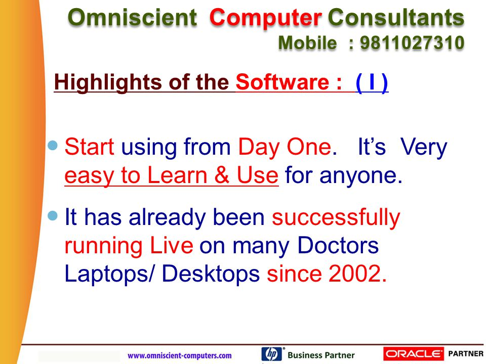 Omniscient Computer Consultants Mobile : 9811027310 Omniscient Computer Consultants Mobile : 9811027310 Start using from Day One.