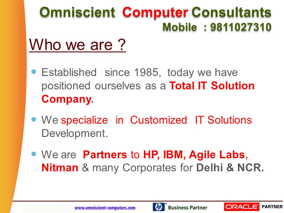 Established since 1985, today we have positioned ourselves as a Total IT Solution Company.