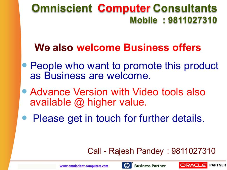 Business Partner www.agile-labs.com Omniscient Computer Consultants Mobile : 9811027310 Omniscient Computer Consultants Mobile : 9811027310 People who want to promote this product as Business are welcome.