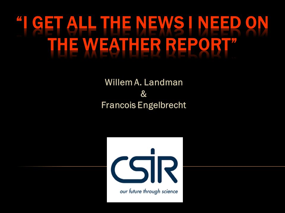 Where to find our forecasts: http://rava.qsens.net/themes/climate_template