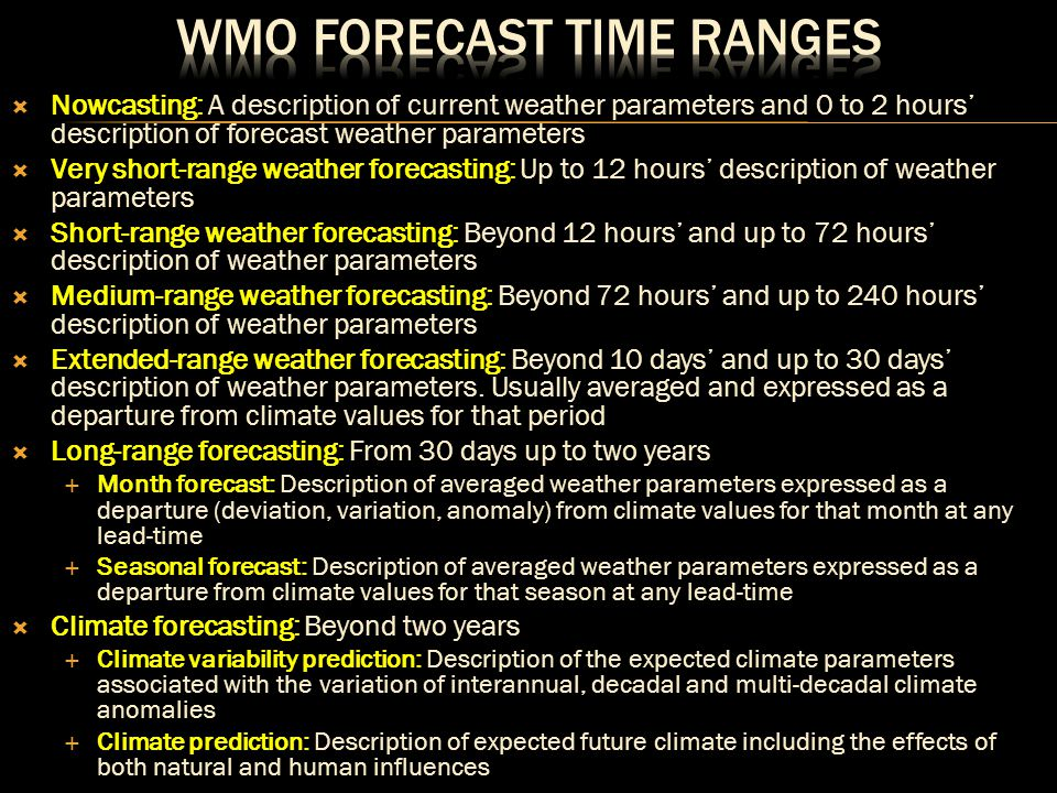 Predictions of rainfall, frontal passages, etc.
