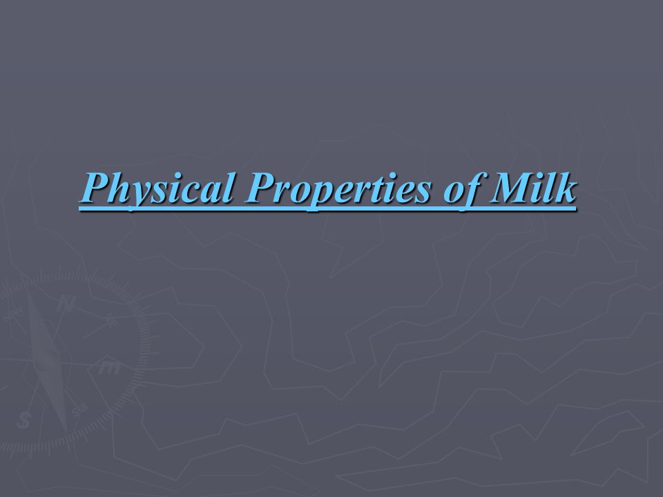 Physical Properties of Milk