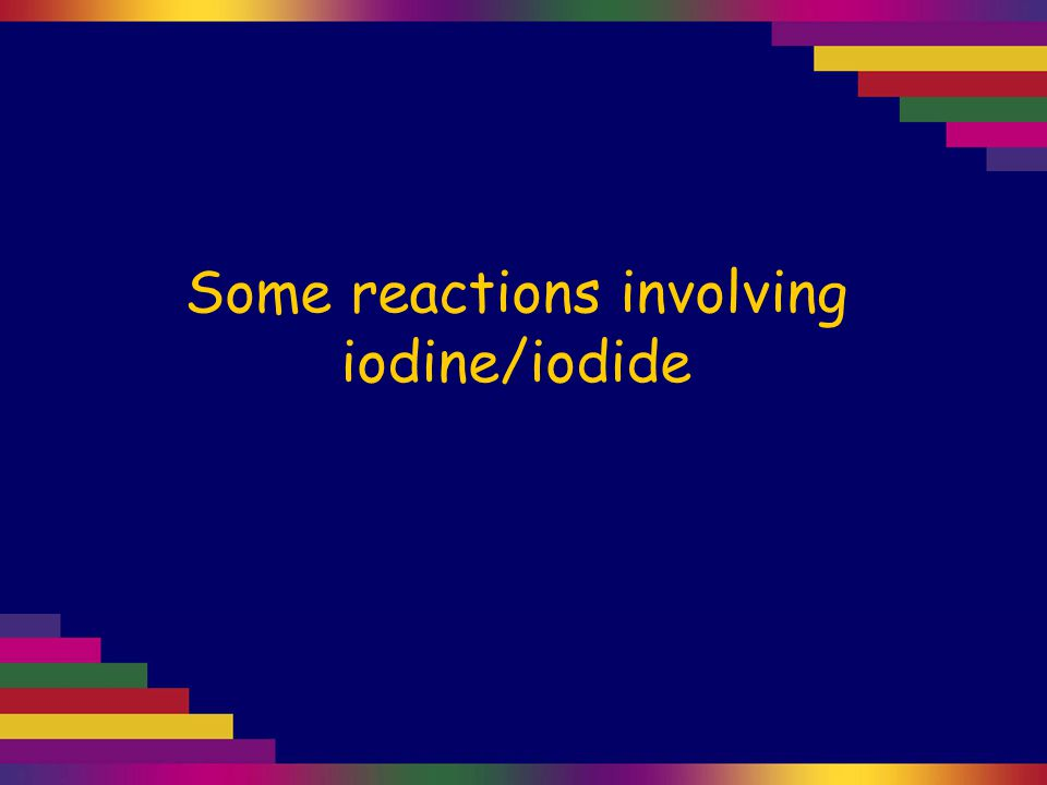 Potassium iodide solution (right) is colourless.