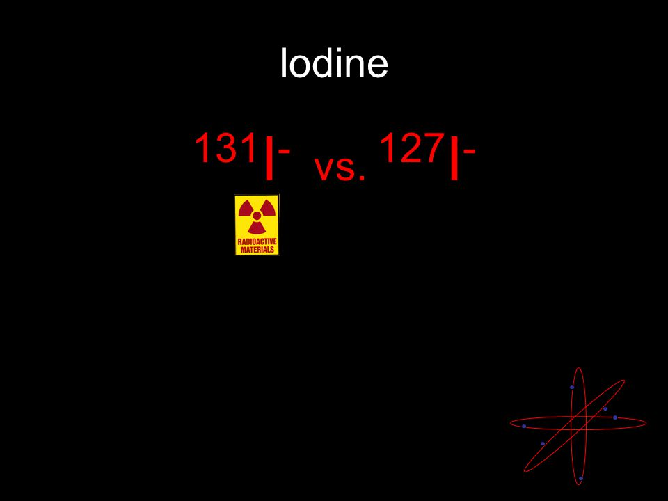 Iodine 131 I - vs. 127 I - Where is iodine used in your body?