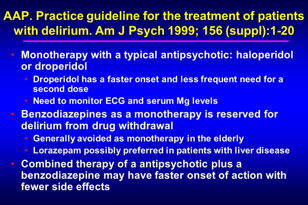 AAP. Practice guideline for the treatment of patients with delirium.