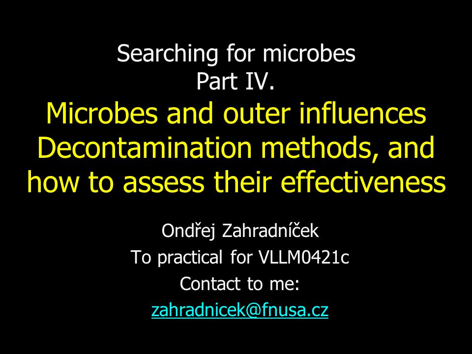 Searching for microbes Part IV.